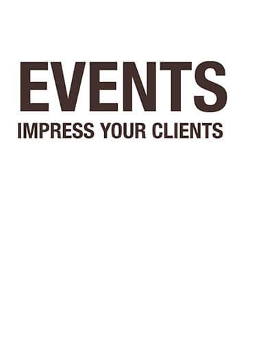 Events Impress Your Clients